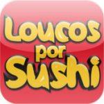 Loucos por Sushi